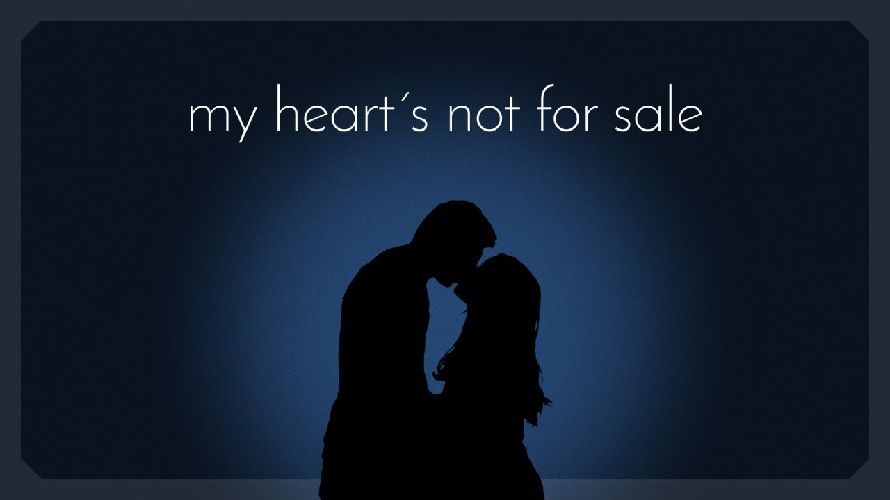 my hearts not for sale